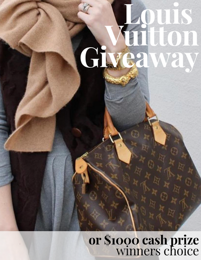 Louis Vuitton or $1000 Cash Giveaway