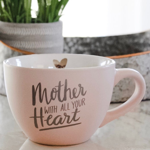 Mother with all your heart Mug