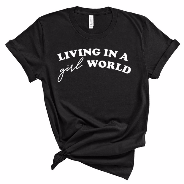 *NEW* Living in a Girl World Tee/Tank - Black with White Ink