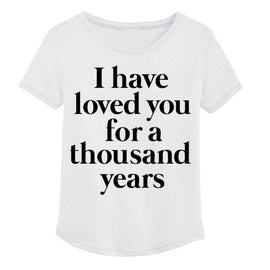 I have loved you for a thousand years (Adult)