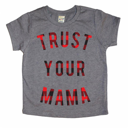 TRUST YOUR MAMA BUFFALO PLAID TEE