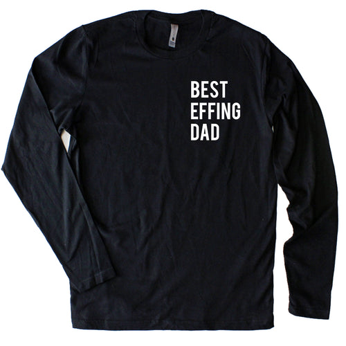 Best Effing Dad Long Sleeve