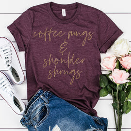 COFFEE MUGS & SHOULDER SHRUGS TEE