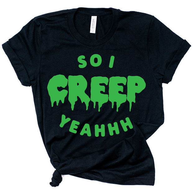 So I Creep Tee - Adult - 2X