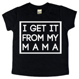 I get it from my mama tee - MootsClothing, Funny, moots, kids fashion, cool kids clothes, mom life, motherhood, wine, baby clothes, children's clothes, childrens clothing, babies clothing, toddler clothing, you're my person, fashion, women's fashion, funny kids tee, mom, gift, toddler fashion, mother, parenthood, funny t shirts, funny shirts, funny shirt, coffee, humor, java, funny, caffeine, coffee jokes, coffee lover gifts, coffee t shirts, coffee shirts, kids shirts, toddler shirts, baby shirts, mom shirts, gifts for coffee lovers, gifts for wine lovers, wine shirts, coffee gifts, wine gifts, wine shirt, graphic tee,