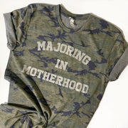 Majoring in Motherhood TEE - Camo