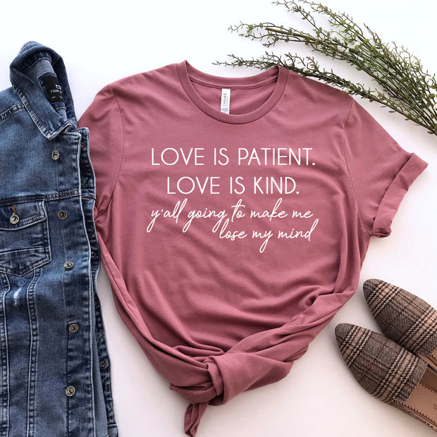 *NEW* Love is patient Short Sleeve