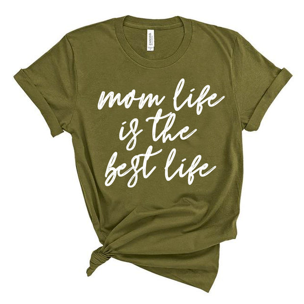 *NEW* Mom Life is the Best Life Script Tee - Olive