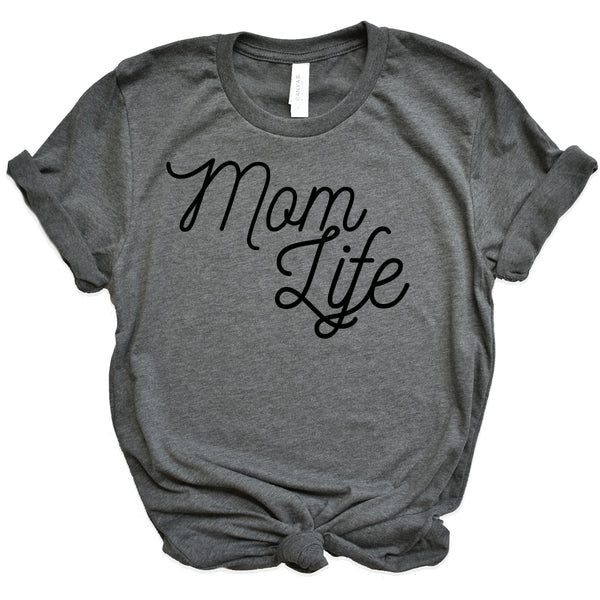 Mom Life Short Sleeve - Script - Black Ink