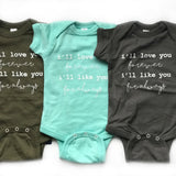 Love You Forever Onesie + Tee - MootsClothing, Funny, moots, kids fashion, cool kids clothes, mom life, motherhood, wine, baby clothes, children's clothes, childrens clothing, babies clothing, toddler clothing, you're my person, fashion, women's fashion, funny kids tee, mom, gift, toddler fashion, mother, parenthood, funny t shirts, funny shirts, funny shirt, coffee, humor, java, funny, caffeine, coffee jokes, coffee lover gifts, coffee t shirts, coffee shirts, kids shirts, toddler shirts, baby shirts, mom shirts, gifts for coffee lovers, gifts for wine lovers, wine shirts, coffee gifts, wine gifts, wine shirt, graphic tee,