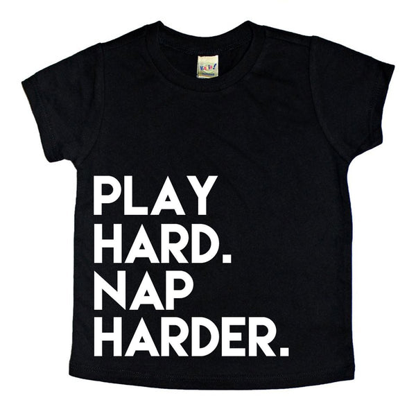 Play Hard, Nap Harder Tee