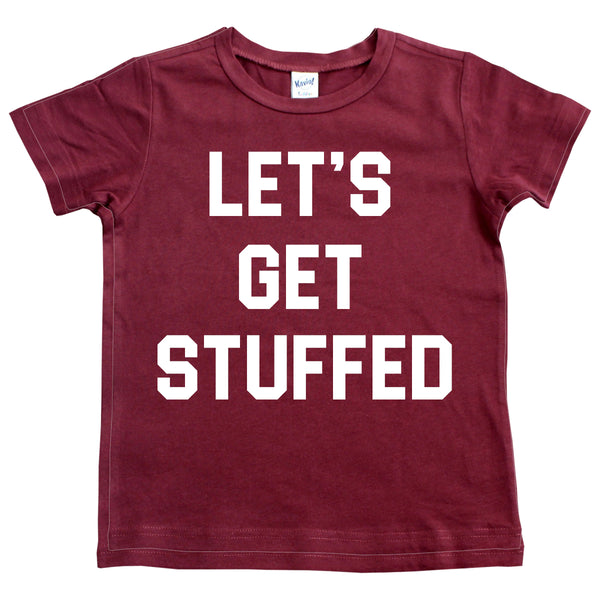 *NEW* Let's Get Stuffed - Short Sleeve + Long Sleeve Kids