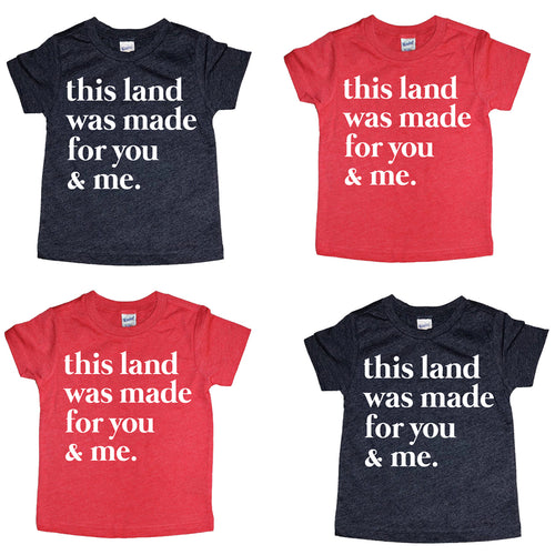 *NEW* This land was made for you & me Tee/Tank
