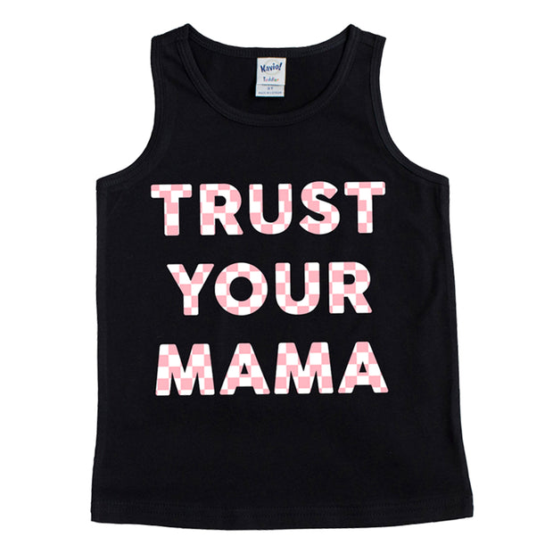 TRUST YOUR MAMA TANK - Black with Pink Check