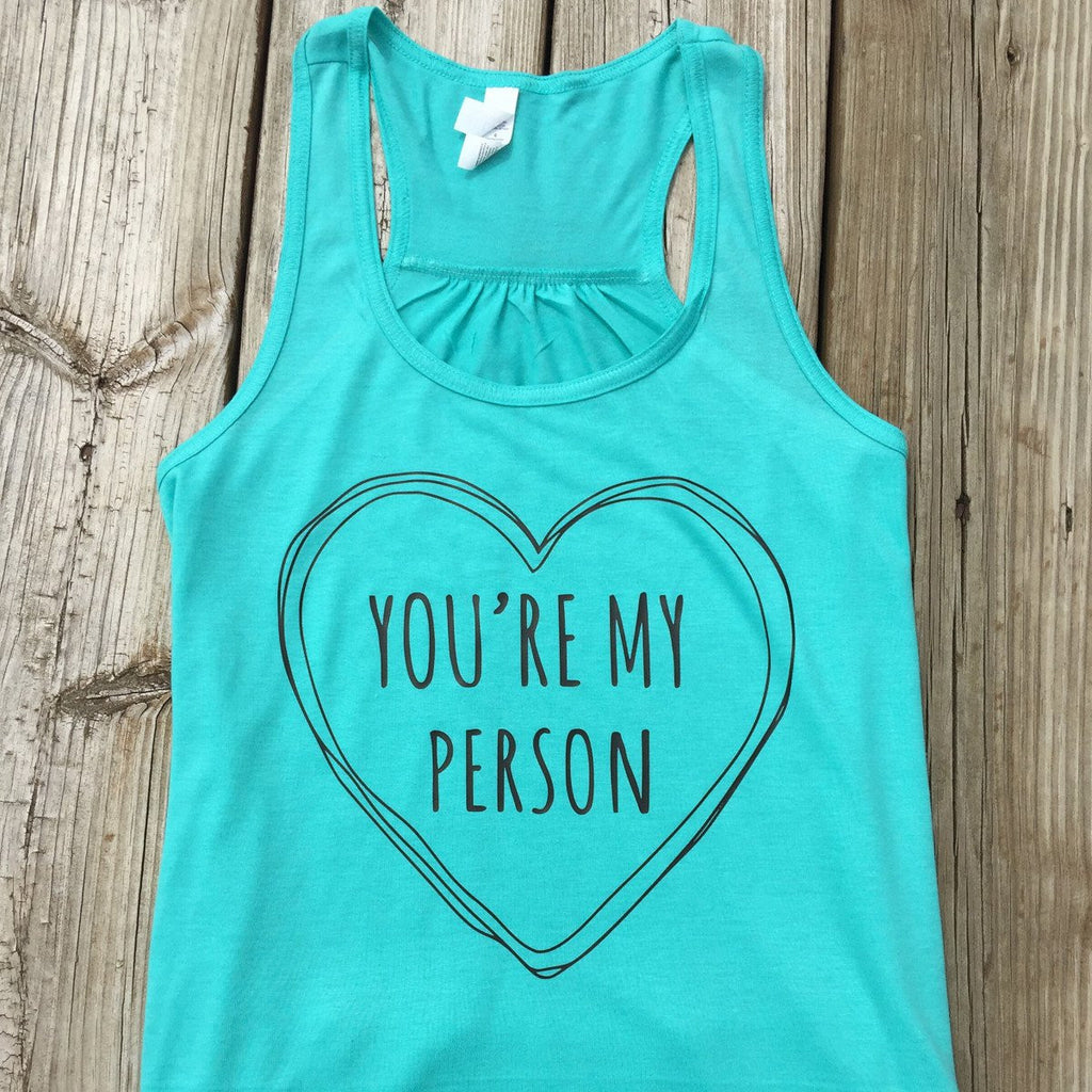 You're My Person Flowy Tank (Adult) - MootsClothing, Funny, moots, kids fashion, cool kids clothes, mom life, motherhood, wine, baby clothes, children's clothes, childrens clothing, babies clothing, toddler clothing, you're my person, fashion, women's fashion, funny kids tee, mom, gift, toddler fashion, mother, parenthood, funny t shirts, funny shirts, funny shirt, coffee, humor, java, funny, caffeine, coffee jokes, coffee lover gifts, coffee t shirts, coffee shirts, kids shirts, toddler shirts, baby shirts, mom shirts, gifts for coffee lovers, gifts for wine lovers, wine shirts, coffee gifts, wine gifts, wine shirt, graphic tee,