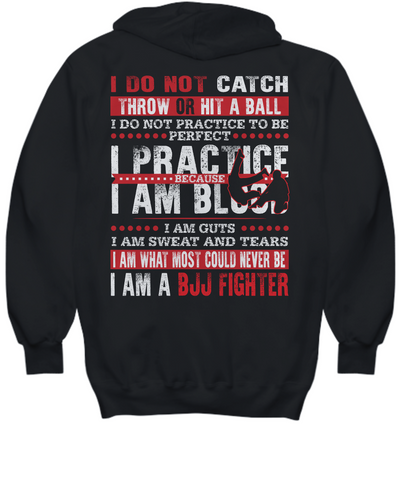 I am a BJJ Fighter