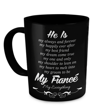 He Is My Fiancé Mug