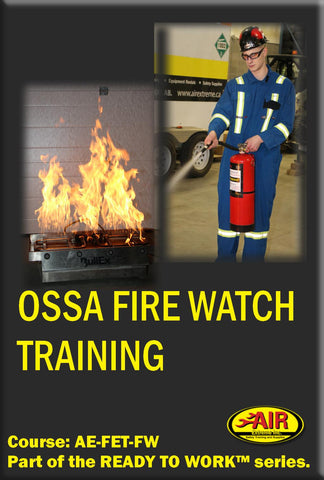 OSSA Fire Watch Training Course ( I Safety)