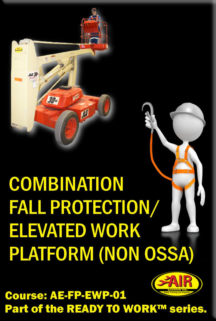 NON OSSA Combination Fall Protection and Elevated Work Platform Training