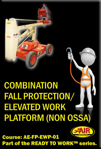 NON ESC Combination Fall Protection and Elevated Work Platform Training