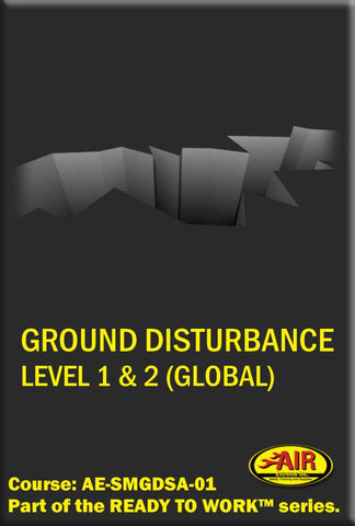 Ground Disturbance Level 1 and Ground Disturbance Level 2 Training Course (Global)