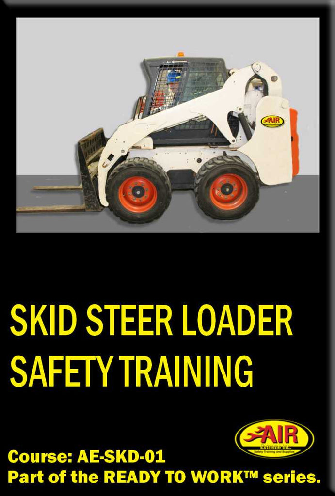 Skid Steer Loader Safety Training