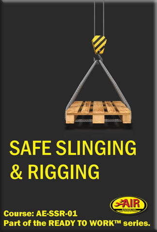 SAFE Slinging and Rigging