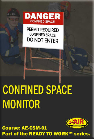 Confined Space Entry and Monitor Training Course (AAE Safety/OSSA)