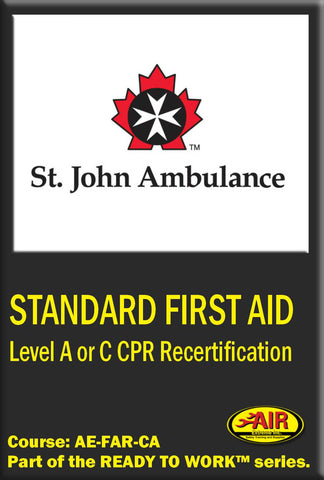 Re-certification of Standard First Aid w/ Level A or C CPR training course (St. John Ambulance)