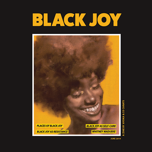 Discover the first issue of our zine: Black Joy