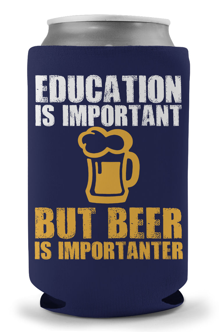 Beer Is Importanter Koozie