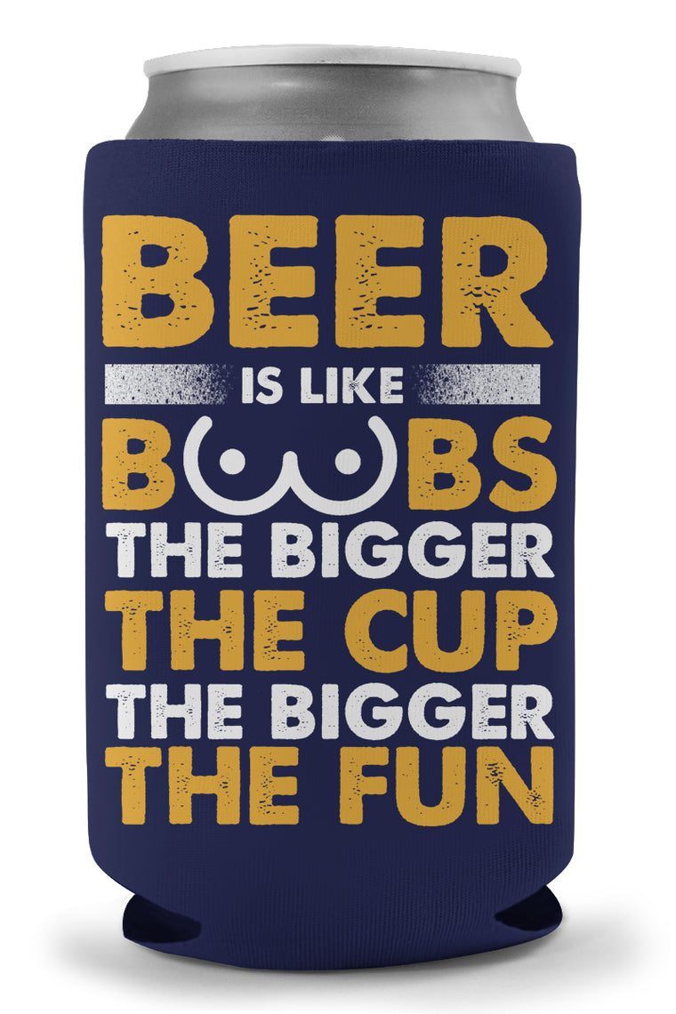 Beer Is Like Boobs Koozie