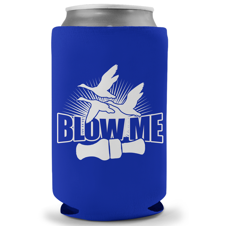 Blow Me Koozie