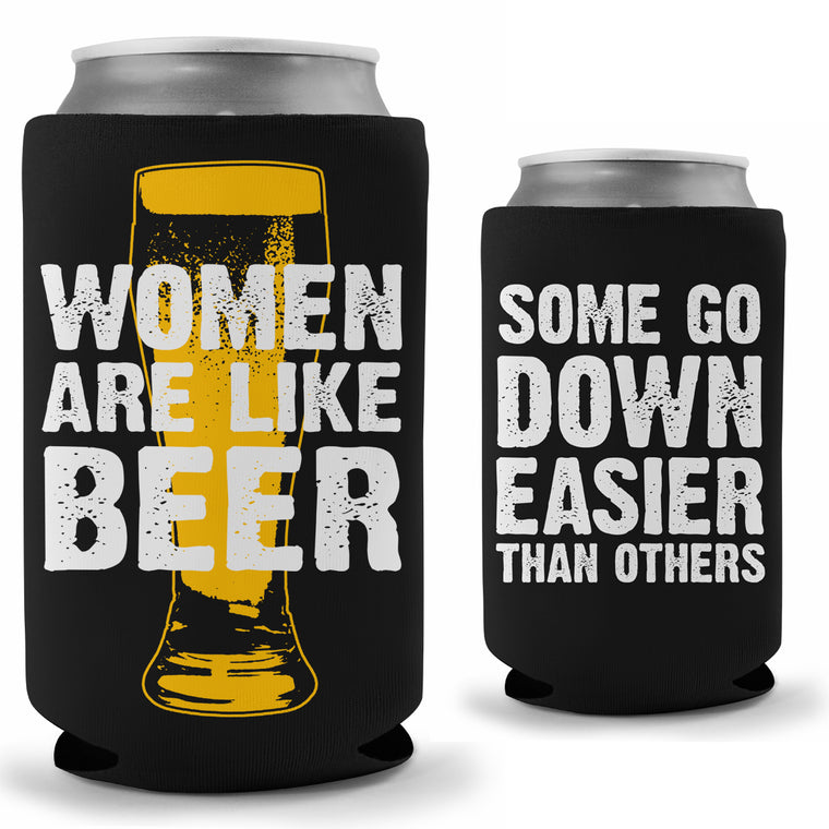 Women Are Like Beer Koozie