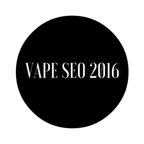 vape seo for eliquid brands and vape shops