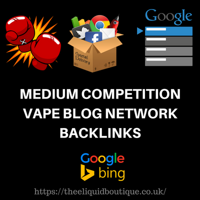 Medium Competition Vape Backlinks Package