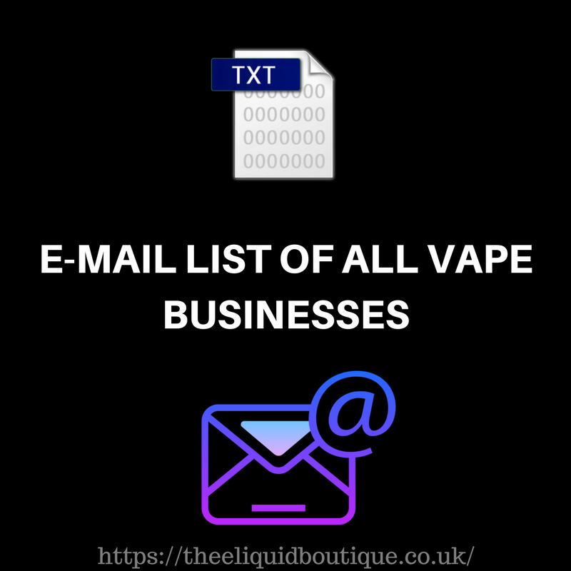 theeliquidboutique i will give you a copy of global e mail list of all vape companies in the world