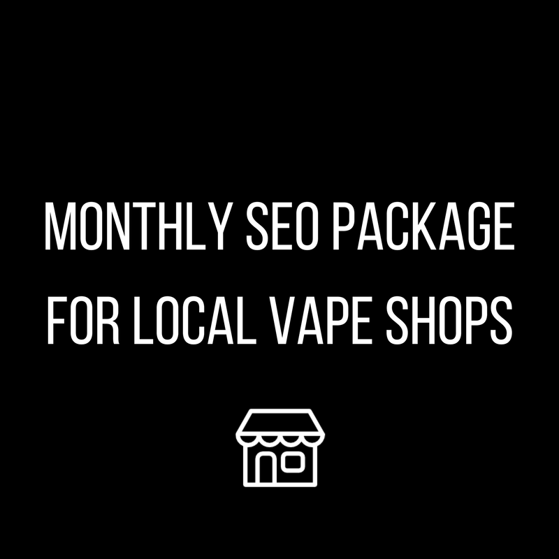 Vape SEO And Marketing Package for Vape Shops
