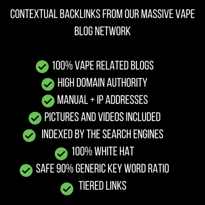 Low Competition Vape Backlinks Package for seo - search engine optimization and digital marketing for vape companies