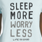 Life Is Good Women's Sleep More Sleep Wear