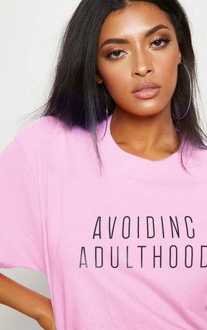 AVOIDING ADULTHOOD - PINK OVERSIZED T SHIRT
