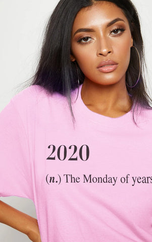2020 MONDAY - PINK OVERSIZED T SHIRT