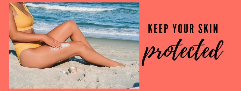 Summer is on the horizon...Keep your skin protected!