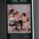 Making Memories (VHS Video 600-B) by Martha Campbell Pullen