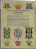 350 Charted Monograms - Crowns, Large & Small Alphabets - Patterns for Needlepoint and Cross-Stitch