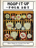 15 Counted Cross Stitch Designs, Hoop It Up with Folk Art, Book #202