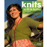 Sweaters Knitting Patterns Book - Knits to Fit & Flatter - Techniques and Projects