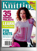 Love of Knitting Summer 2010 Back Issue Magazine - 35 Projects Patterns