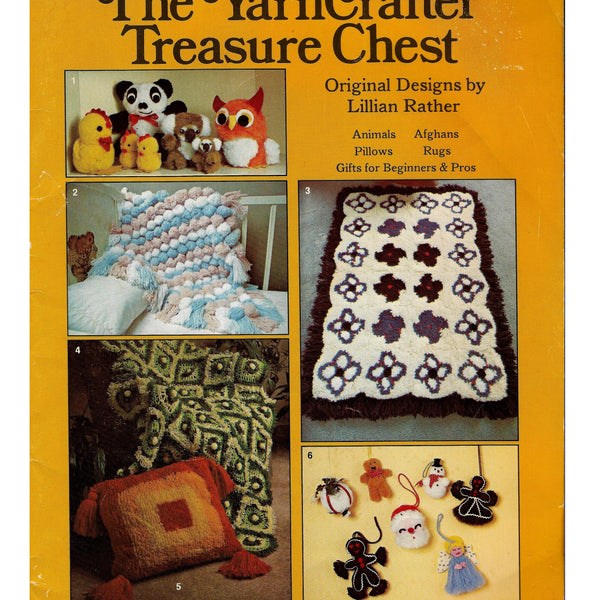 The YarnCrafter Treasure Chest - Vintage Craft Patterns Book - How to Make Animals, Afghans, Pillows, Rugs, Gifts