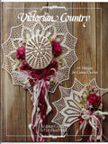 Victorian Country Sculpture Crochet Patterns, 18 Designs for Cotton Threads #SC103